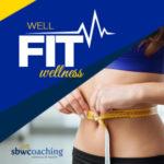 Well Fit Wellness Coaching